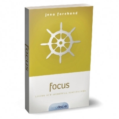 Living Deeper Series -Focus