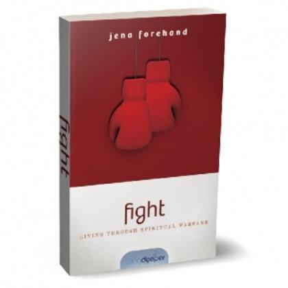 Living Deeper Series - Fight