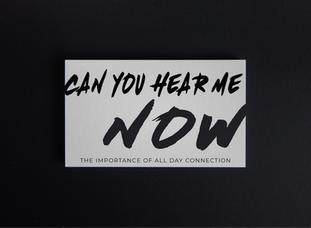 Can you hear me now? - The importance of All Day Affection