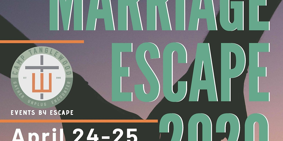 Marriage Escape 2020 - Camp Tanglewood