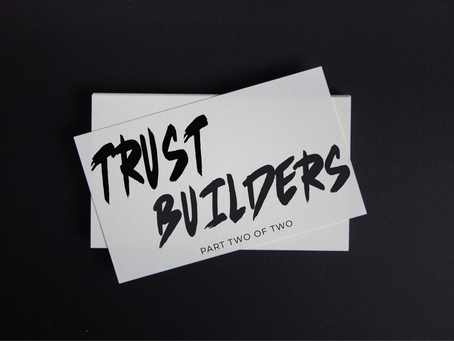 Truth Builders - Part Two of Two