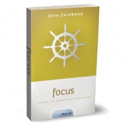 FOCUS | Living out Spiritual Disciplines
