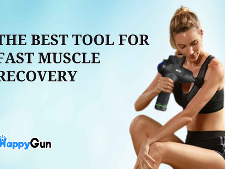 The Best Tool For Fast Muscle Recovery