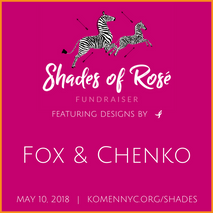 Shades of Rose' Fundraiser benefitting Susan G. Komen of Greater New York City