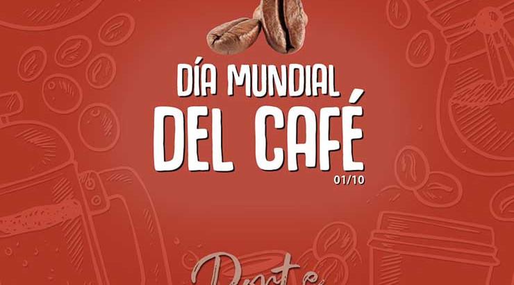 Día Internacional del Café - 01 Octubre 2020