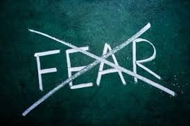 How do you respond to fear?