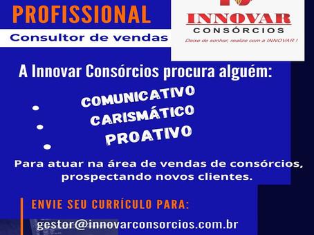 Innovar Consórcios contrata Consultor de Vendas para Laguna Carapã