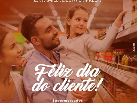 Supermercado Chama deseja um feliz Dia do Cliente