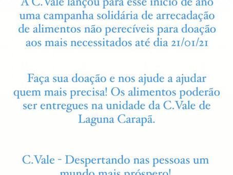 C.Vale realiza campanha de arrecadação de alimentos em Laguna Carapã