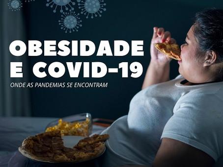 """""""Obesidade e covid-19, onde as pandemias se encontram"""" por Marcia Garlet"""