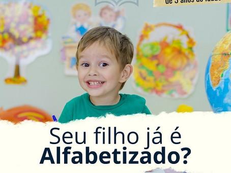 Seu filho já é alfabetizado? Leia esse artigo para saber mais sobre o assunto.