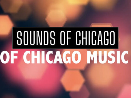 Sounds of Chicago 2020!