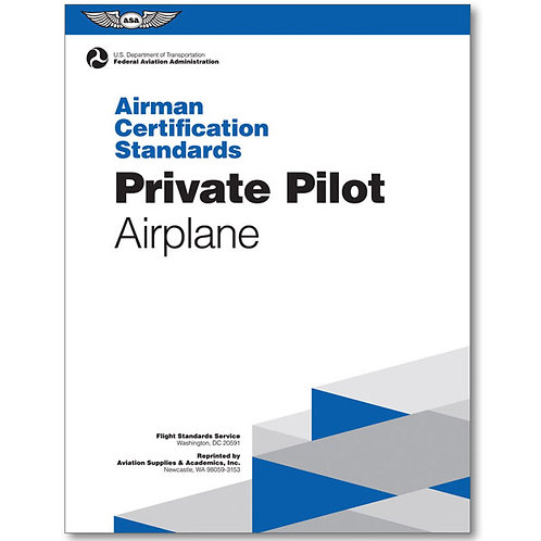 ASA Private Pilot Airmen Certification Standards (ACS)