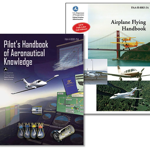 ASA Pilots Handbook of Aeronautical Knowledge (PHAK) & Airplane Flying Handbook
