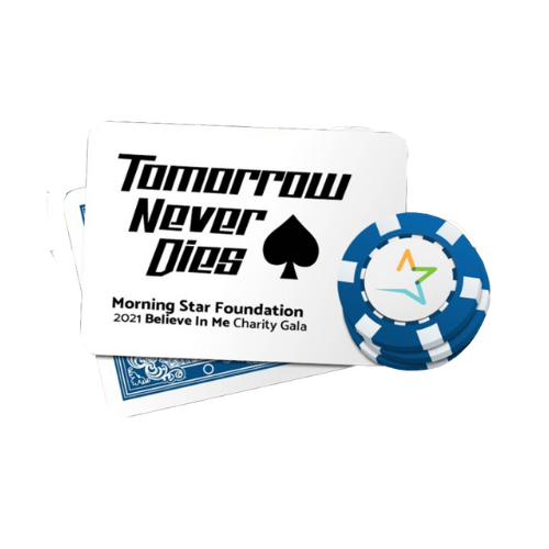 Playing Card and Poker Chips Logo for Tomorow Neve Dies 2021 Believe in Me Charity Gala