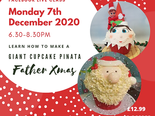 Facebook Live Class - Giant Cupcake Pinata Father Xmas