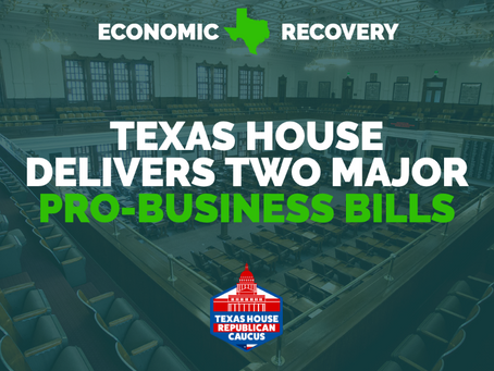 Texas House Delivers Two Major Pro-Business Bills
