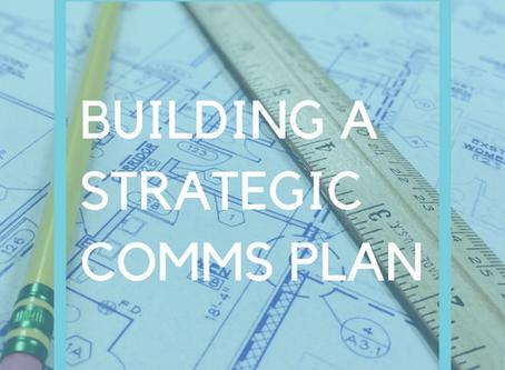 Building A Strategic Communications Plan