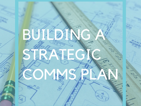 Building A Strategic Communications Plan