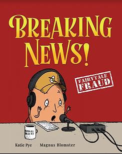 Fairytale Fraud: Breaking News!