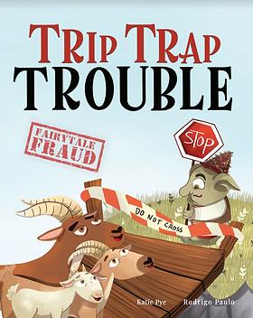 Fairytale Fraud: Trip Trap Trouble