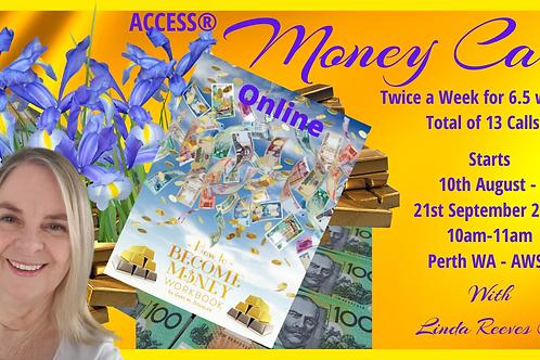 Money Calls - 10th August - 21st September 2021