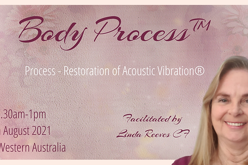 Body Process™ Class 8th August 2021