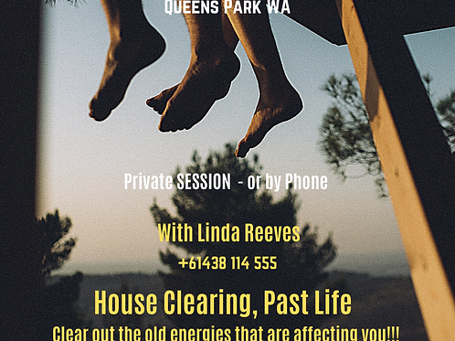 House Clearing, Past, Moving Old Energies Out 1.5 hr $180.00