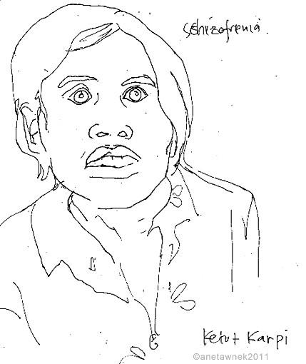 Ketut Karpi, Schizofrenia.jpg