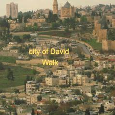 city of David Walk
