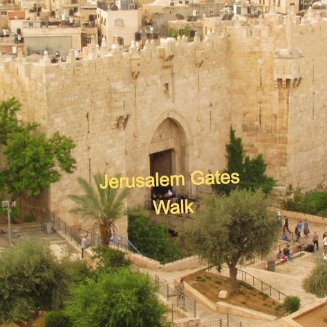 Jerusalem Gates Walk