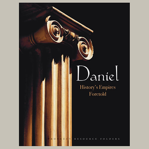 Daniel: History's Empires Foretold