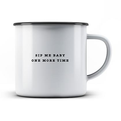 sip me baby Tasse
