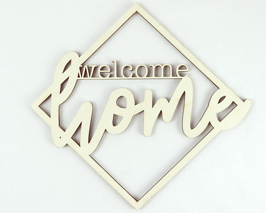 Welcome Home Lasercut Dekoration