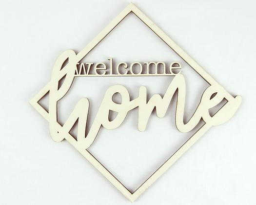 Welcome Home Lasercut Dekoration