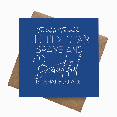 Twinkle Twinkle Little Star, Brave and Beautiful is what you are