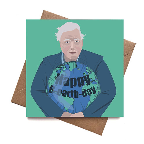 David Attenborough Happy B-Earth-Day Birthday Greeting Card