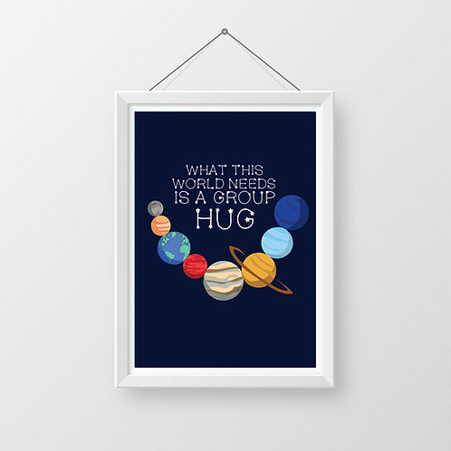 What the World Needs Now is a Hug Print