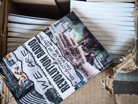 Making of the We Are Revolution Radio book