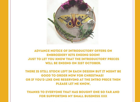 Advance notice of introductory prices ending on embroidery kits!