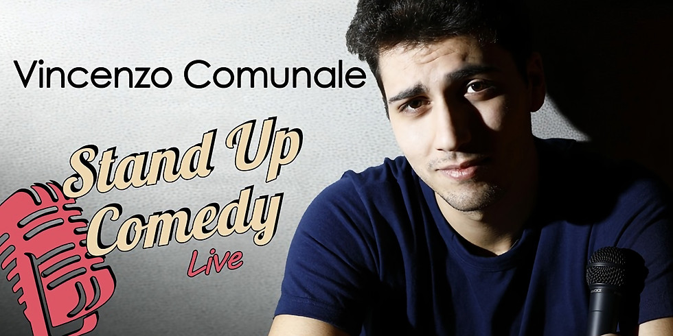 Stand Up Comedy con Vincenzo Comunale