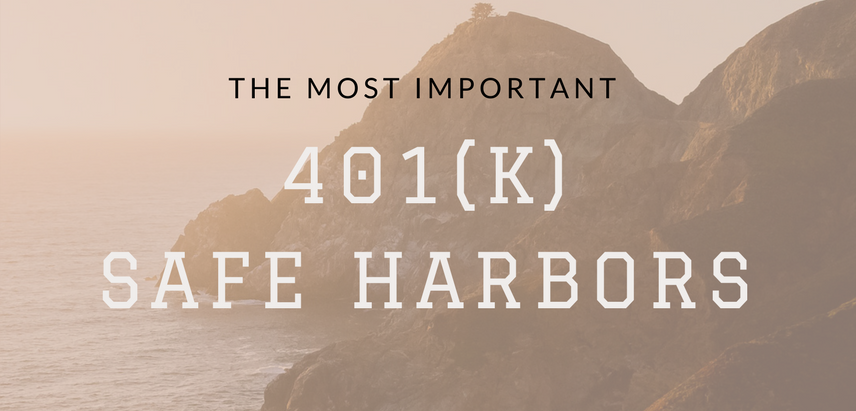 The Most Important 401(k) Safe Harbors