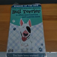 Bull terrier metal sign £4