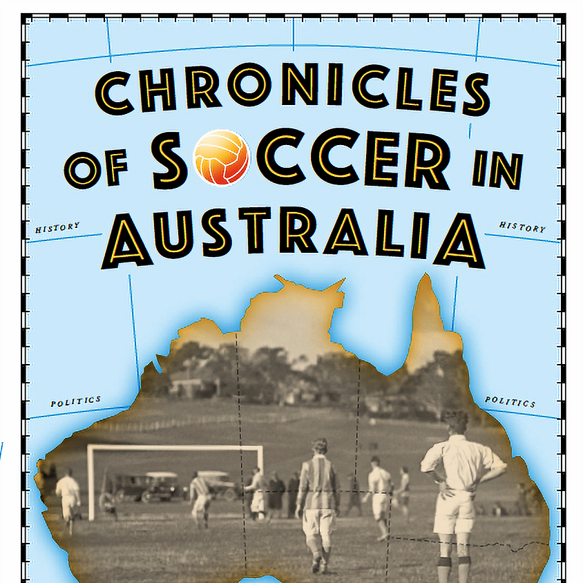 Launch of Chronicles of Soccer in Australia