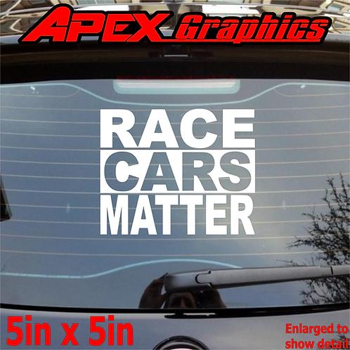 Racecars Matter Decal