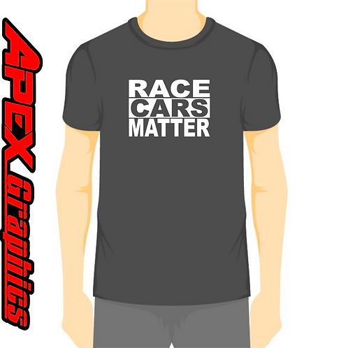 Racecars Matter T-Shirt