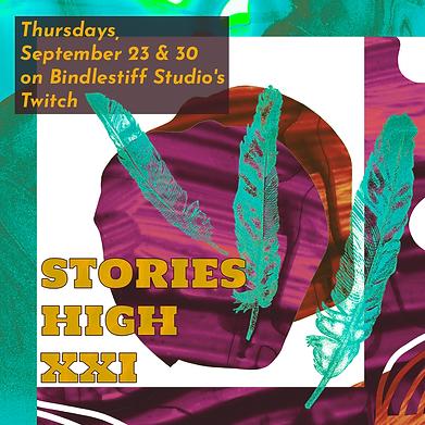 Stories High XXI