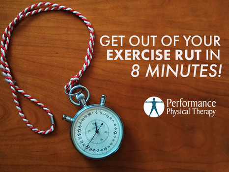 Get Out Of Your Exercise Rut in 8 Minutes!
