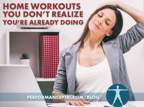 Home Workouts You Don't Realize You're Already Doing