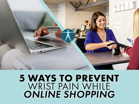 5 Ways to Prevent Wrist Pain While Online Shopping